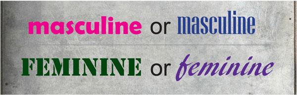 Masculine versus feminine design