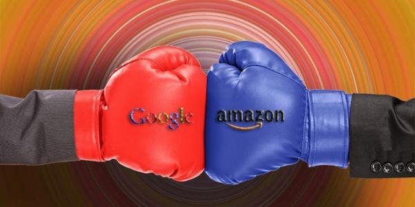 谷歌、亚马逊在零售领域必有一战!