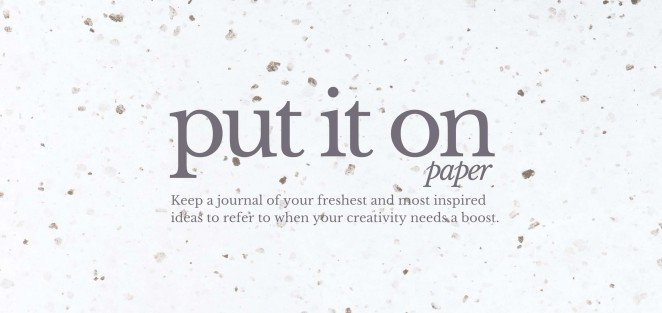 put_it_on_paper-662x313